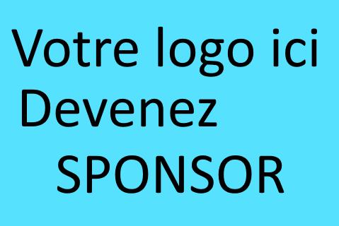VOTRE ENTREPRISE - Devenez Sponsor !!!
